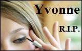 Strange World: R.I.P.Yvonne