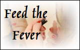 Feed the Fever