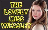 Lovely Miss Weasley
