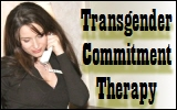 Transgender Commitment Therapy