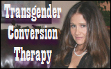 Transgender Conversion Therapy