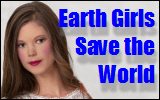 Earth Girls Save the World
