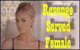 Revenge Served Female