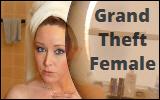 Grand Theft Female