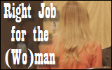 Right Job for the Woman