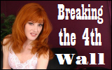 Breaking the 4thWall