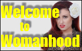 Welcome to Womanhood