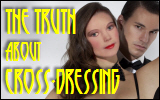 The Truth About Cross-dressing