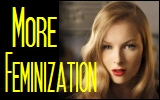 More Feminization