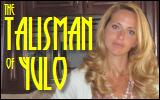 The Talisman ofYulo