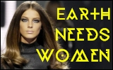 Earth Needs Women