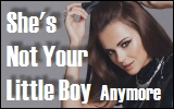 She's Not Your Little Boy
