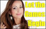 Let the GamesBegin