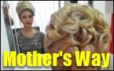 mother's way