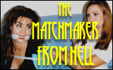 The Matchmaker From Hell