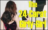 24-carat girly-girl