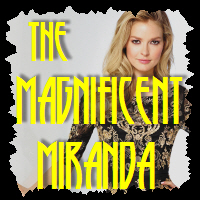 The Magnificent Miranda