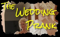 the wedding prank