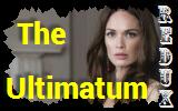 The Ultimatum Redux