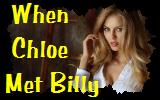 When Chloe MetBilly