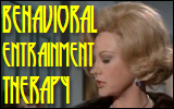 Behavioral Entrainment Therapy