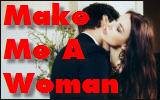 Make Me AWoman