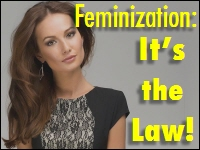 feminization, it's the law