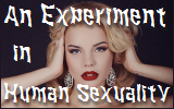 An Experiment in HumanSexuality