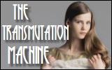 the transmutation machine
