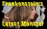 frankenstein's latest monster