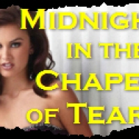 Midnight in the Chapel of Tears