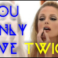 You Only Live Thrice