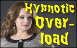 hypnotic overload