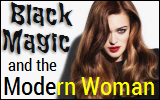 Black Magic and the Modern Woman
