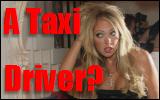 A Taxi Driver?