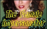 The Female Impersonator