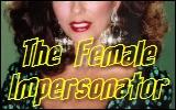 the female impersonator
