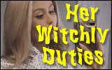 her witchly duties