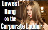 lowest rung on the corporate ladder