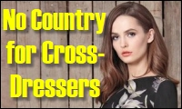 no country for cross-dressers