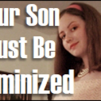 Your Son Must Be Feminized