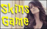 Skins Game