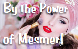 By the Power of Mesmer