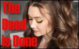 The Deed isDone
