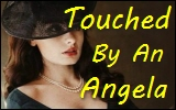 Touched By AnAngela