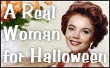 A Real Woman forHalloween